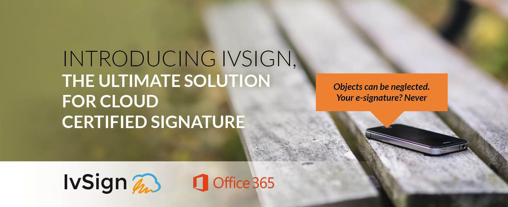 Introducing IvSign. The ultimate solution for cloud certified signature