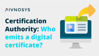 Certification Authority: Who emits a digital certificate?