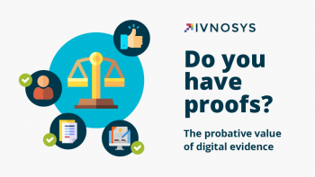 Do you have proofs? The probative value of digital evidence