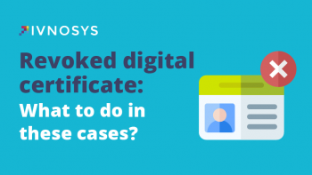 Revoked digital certificate: What to do in these cases?