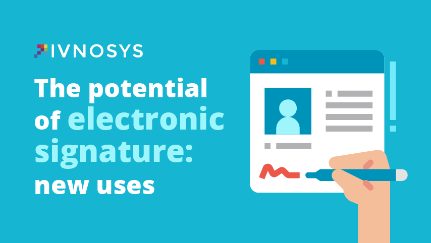 the potential of electronic signature: new uses